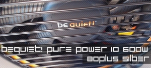 be quiet! Pure Power 10 600 Watt CM 80 Plus Silber