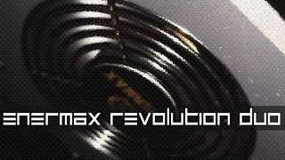 Enermax Revolution DUO